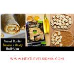 Peanut Butter Banana and Honey Roll Ups