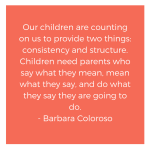 A Quote from Barbara Coloroso