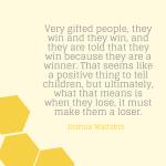 A Quote from Joshua Waitzkin
